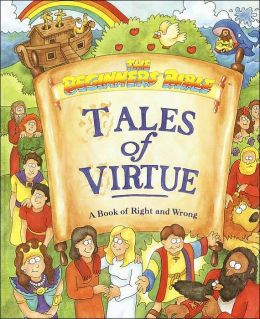 Tales of Virtue: A Book of Right and Wrong