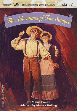 The Adventures of Tom Sawyer: (Bullseye Step into Classics Series)