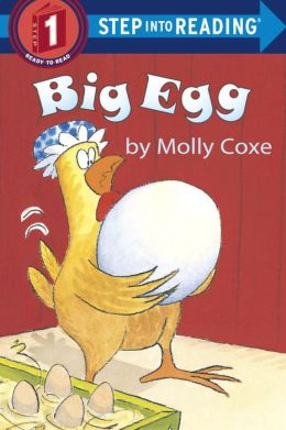Big Egg (Step into Reading Book Series: A Step 1 Book)