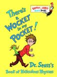 Book Cover Image. Title: There's a Wocket in My Pocket!:  Dr. Seuss's Book of Ridiculous Rhymes, Author: Dr. Seuss