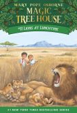 Book Cover Image. Title: Lions at Lunchtime (Magic Tree House Series #11), Author: Mary Pope Osborne
