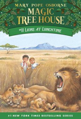 Lions at Lunchtime (Magic Tree House Series #11)