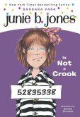 Book Cover Image. Title: Junie B. Jones Is Not a Crook (Junie B. Jones Series #9), Author: Barbara Park