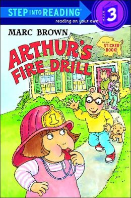 Arthur's Fire Drill (Arthur Adventures Series)