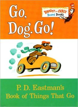 Go, Dog. Go!: Bright & Early Board Books