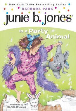 Junie B Jones Is A Party Animal Characters Junie B. Jones Is a Pa...