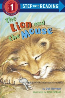The Lion and the Mouse (Step into Reading Book Series: A Step 1 Book)