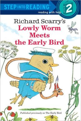 Richard Scarry's The Early Bird: (Step into Reading Books Series: A Step 2 Book)