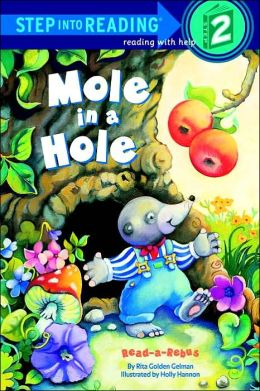 Mole in a Hole (Step into Reading Book Series: A Step 2 Book)