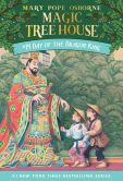Book Cover Image. Title: Day of the Dragon King (Magic Tree House Series #14), Author: Mary Pope Osborne