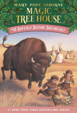 Buffalo Before Breakfast (Magic Tree House Series #18)