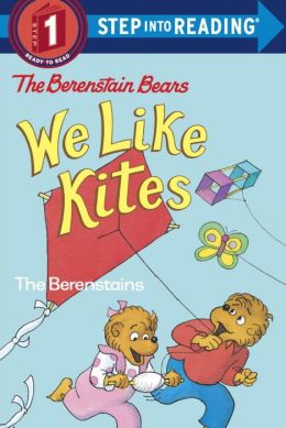 We Like Kites (Berenstain Bears Series)