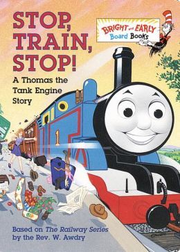 Stop, Train, Stop!: A Thomas the Tank Engine Story
