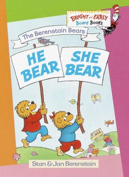 He Bear, She Bear (Berenstain Bears Series)