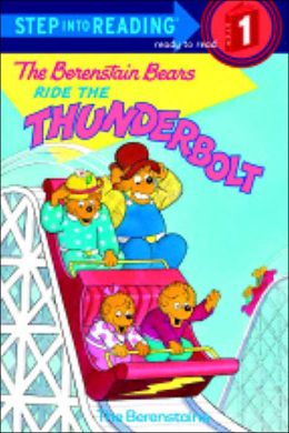 The Berenstain Bears Ride the Thunderbolt (Step into Reading Book Series: A Step 1 Book)