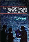 Health Promotion and Disease Prevention in Clinical Practice