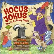 Hocus Jokus: How to Be A Funny Magician