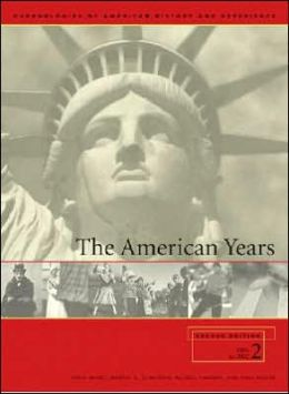 The American Years: A Chronology of United States History