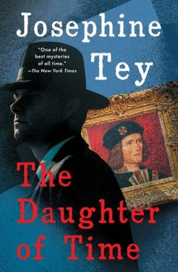 The Daughter of Time (Inspector Alan Grant Series #5)