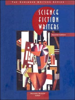 Science Fiction Writers: Critical Studies of the Major Authors from the Early Nineteenth Century to the Present Day