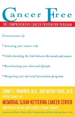 Cancer Free: The Comprehensive Cancer Prevention Program