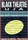 Black Theatre USA Revised and Expanded Edition, Vol. 1: Plays by African Americans from 1847 to Today