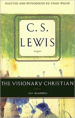 The Visionary Christian: 131 Readings