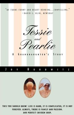 Tessie and Pearlie: A Granddaughter's Story