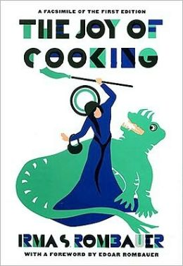 Joy of Cooking: A Compilation of Reliable Recipes with a Casual Culinary Chat
