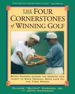 The Four Cornerstones of Winning Golf