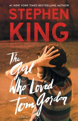 The Girl Who Loved Tom Gordon: A Novel
