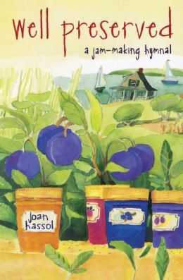 Well Preserved: A Jam-Making Hymnal