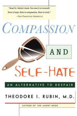 Compassion and Self-Hate: An Alternative to Despair