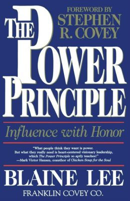 The Power Principle: Influence With Honor