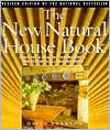 The New Natural House Book: Creating a Healthy, Harmonious and Ecologically Sound Home