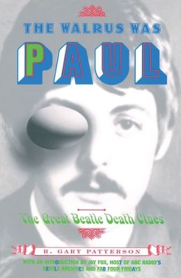 Walrus Was Paul: The Great Beatle Death Clues