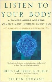Listen to Your Body: A Gynecologist Answers Women's Most Intimate Questions