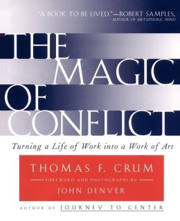 The Magic of Conflict