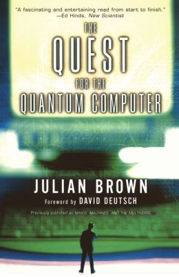 The Quest for a Quantum Computer