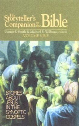 Storyteller's Companion to the Bible: Matthew, Mark, and Luke