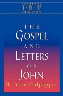 Interpreting Biblical Texts Series - The Gospel and Letters of John