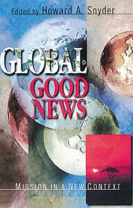 Global Good News: Mission in a New Context