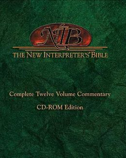 New Interpreter's Bible: Complete Twelve Volume Commentary CD-ROM Edition