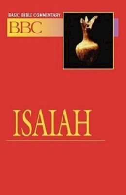 Basic Bible Commentary Isaiah Volume 12