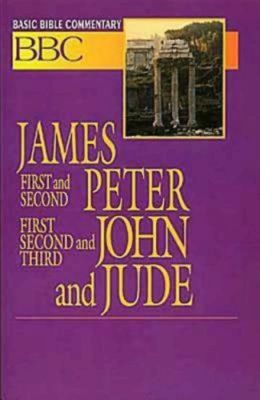 Basic Bible Commentary: James, First and Second Peter, First, Second, and Third John, and Jude