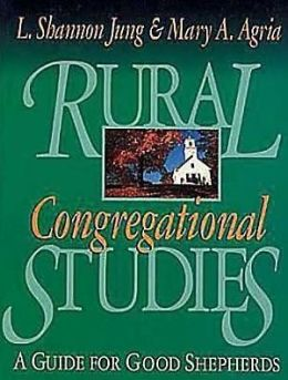 Rural Congregational Studies: A Guide for Good Shepherds
