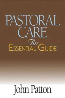Pastoral Care: An Essential Guide