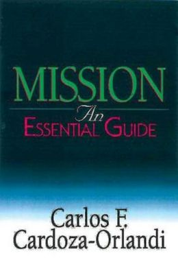 Mission: An Essential Guide