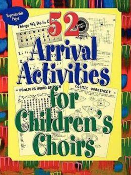 52 Arrival Activites for Children's Choir