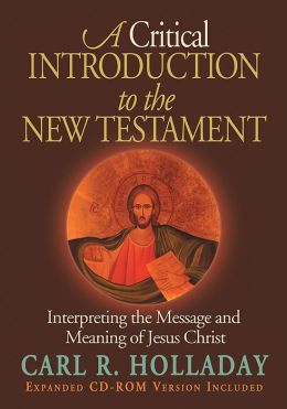 Critical Introduction to the New Testament